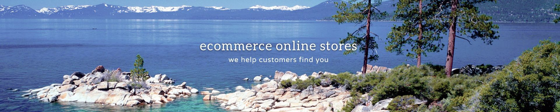 ecommerce at the lake